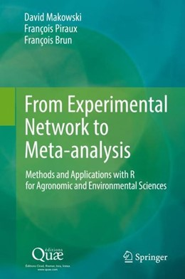 Abbildung von Makowski / Piraux / Brun | From Experimental Network to Meta-analysis | 1st ed. 2019 | 2019 | Methods and Applications with ...