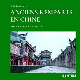 Abbildung von Yang | Villes fortifiées en Chine | 2019 | Un patrimoine redécouvert