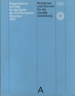 Abbildung von Aicher | Richtlinien und Normen für die visuelle Gestaltung | 2019 | Die Spiele der XX. Olympiade M...