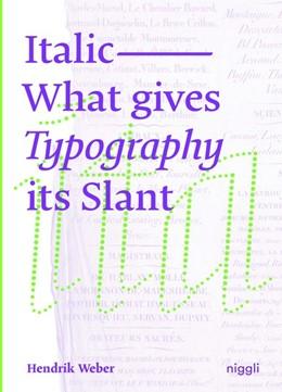 Abbildung von Weber   Italic   2020   What Gives Typography Its Slan...