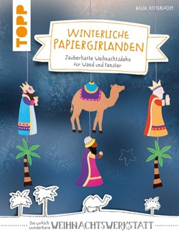 Abbildung von Ritterhoff   Winterliche Papiergirlanden (kreativ.kompakt)   1. Auflage   2019   beck-shop.de