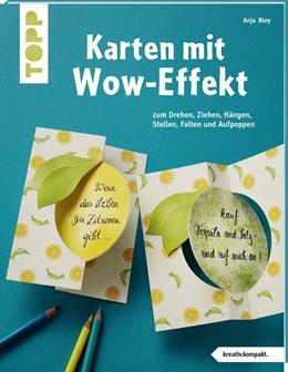 Abbildung von Bley   Karten mit Wow-Effekt (kreativ.kompakt)   1. Auflage   2019   beck-shop.de