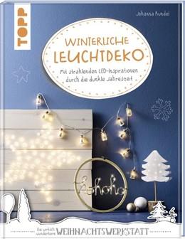 Abbildung von Rundel   Winterliche Leuchtdeko   1. Auflage   2019   beck-shop.de