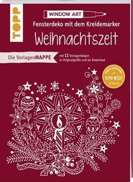 Abbildung von Schwab | Vorlagenmappe Fensterdeko mit dem Kreidemarker - Weihnachtszeit | 2019 | 10 Vorlagebögen mit Motiven in...
