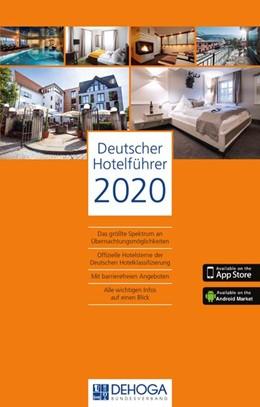 Abbildung von Deutscher Hotel- und Gaststättenverband e. V. DEHOGA   Deutscher Hotelführer 2020   69. Auflage. Stand: November 2019   2019