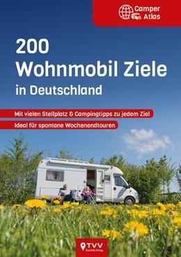 Abbildung von 200 Wohnmobil Ziele in Deutschland | 1. Auflage | 2020