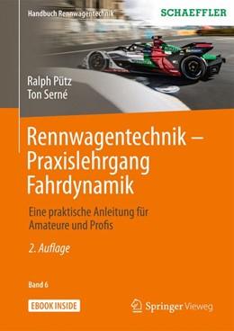 Abbildung von Pütz / Serné | Rennwagentechnik - Praxislehrgang Fahrdynamik | 2., akt. Aufl. 2020 | 2020 | Eine praktische Anleitung für ...