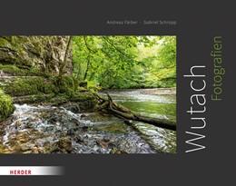 Abbildung von Wutach | 1. Auflage | 2019 | Fotografien