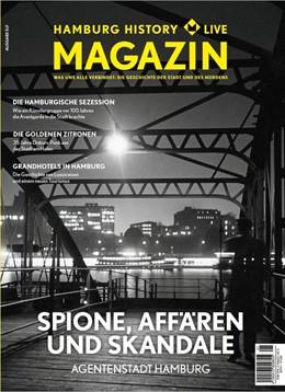 Abbildung von Historische Museen Hamburg | Hamburg History Live 2019/01 | 2019 | Das Magazin für die Stadt, die...