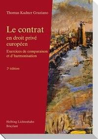Le contrat en droit privé européen   Kadner Graziano   2e édition, 2010   Buch (Cover)