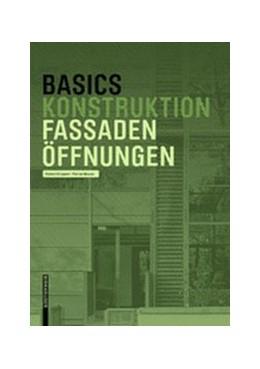 Abbildung von Krippner / Musso | Basics Fassadenöffnungen | 1. Auflage | 2019 | beck-shop.de