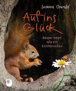 Abbildung von Oswald   Auf ins Glück   1. Auflage   2019   beck-shop.de
