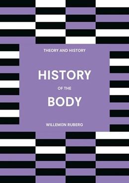 Abbildung von Ruberg   History of the Body   1. Auflage   2019   beck-shop.de