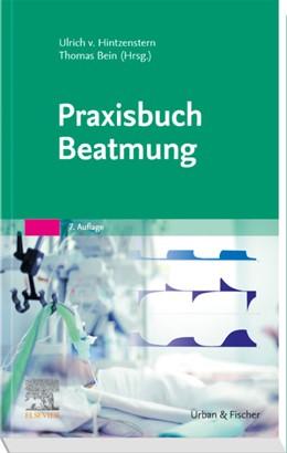 Abbildung von Hintzenstern / Bein | Praxisbuch Beatmung | 7. Auflage | 2019