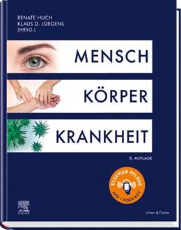 Abbildung von Huch / Jürgens (Hrsg.) | Mensch Körper Krankheit | 8. Auflage | 2019