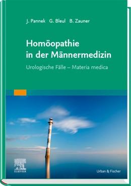 Abbildung von Pannek / Bleul   Homöopathie in der Männermedizin   1. Auflage   2019   beck-shop.de