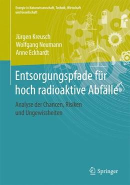 Abbildung von Kreusch / Neumann | Entsorgungspfade für hoch radioaktive Abfälle | 1. Auflage | 2019 | beck-shop.de