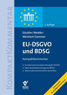 Abbildung von Däubler / Wedde / Weichert / Sommer | EU-DSGVO und BDSG | 2., aktualisierte Auflage | 2020 | EU-Datenschutz-Grundverordnung...
