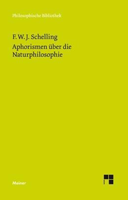 Abbildung von Schelling / Mauch | Aphorismen über die Naturphilosophie | 2019