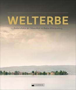 Abbildung von Welterbe in Baden-Württemberg | 1. Auflage | 2019 | beck-shop.de