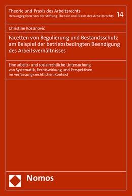 Abbildung von Kosanovic | Regulierung und Bestandsschutz bei betriebsbedingter Beendigung des Arbeitsverhältnisses | 1. Auflage | 2019 | 14 | beck-shop.de