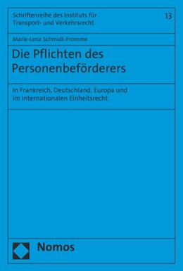 Abbildung von Schmidt-Fromme | Die Pflichten des Personenbeförderers | 2019 | In Frankreich, Deutschland, Eu... | 13