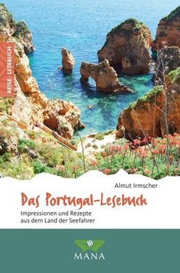 Abbildung von Irmscher   Das Portugal-Lesebuch   1. Auflage   2019   beck-shop.de