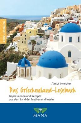 Abbildung von Irmscher   Das Griechenland-Lesebuch   1. Auflage   2019   beck-shop.de