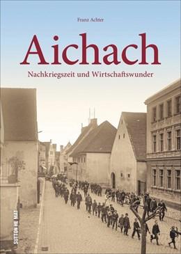 Abbildung von Achter | Aichach | 1. Auflage | 2020 | beck-shop.de