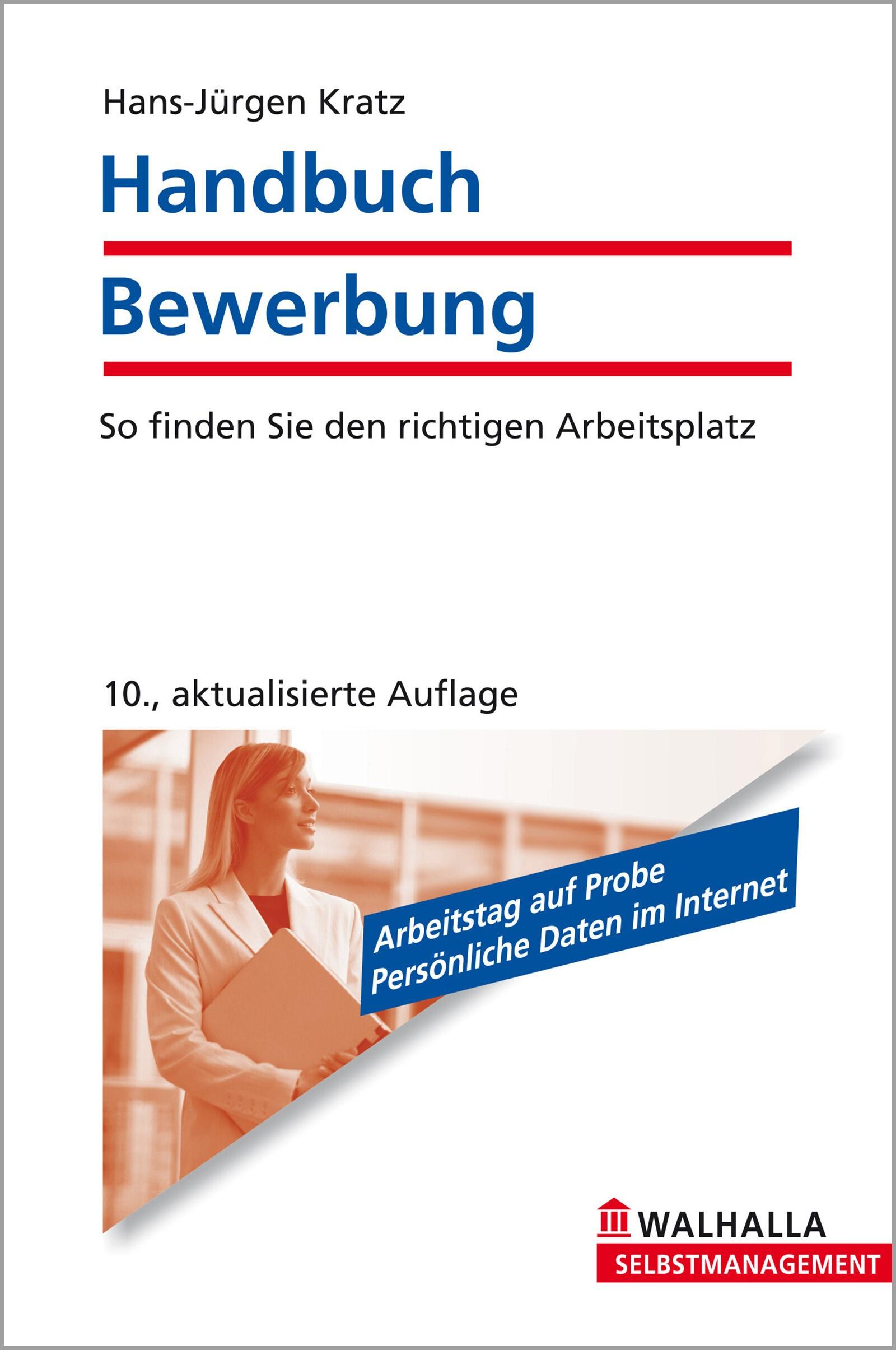 Handbuch Bewerbung   Kratz   10., aktualisierte Auflage, 2011   Buch (Cover)