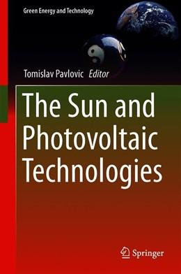 Abbildung von Pavlovic | The Sun and Photovoltaic Technologies | 1st ed. 2020 | 2019