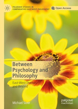 Abbildung von Slote   Between Psychology and Philosophy   1st ed. 2020   2019   East-West Themes and Beyond
