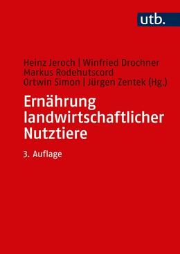 Abbildung von Jeroch / Zentek / Drochner | Ernährung landwirtschaftlicher Nutztiere | vollst. überarb. Aufl. | 2020 | Ernährungsphysiologie, Futterm...