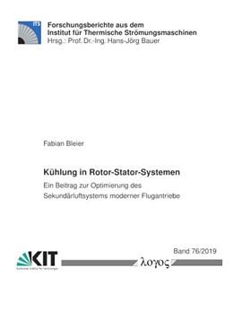 Abbildung von Bleier   Kühlung in Rotor-Stator-Systemen   2019   Ein Beitrag zur Optimierung de...   76