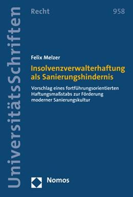Abbildung von Melzer | Insolvenzverwalterhaftung als Sanierungshindernis | 2019 | Vorschlag eines fortführungsor... | 958