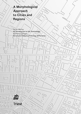 Abbildung von Malfroy / Caniggia | A Morphological Approach to Cities and Regions | 2020