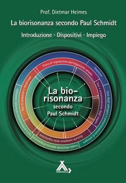 Abbildung von Heimes   La biorisonanza secondo Paul Schmidt   1. Auflage   2019   beck-shop.de