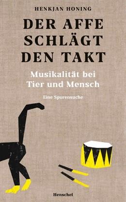 Abbildung von Honing   Der Affe schlägt den Takt   2019   Musikalität bei Tier und Mensc...