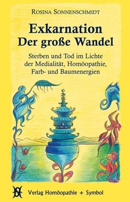 Abbildung von Sonnenschmidt | Exkarnation - Der große Wandel | 4. Auflage | 2019 | beck-shop.de