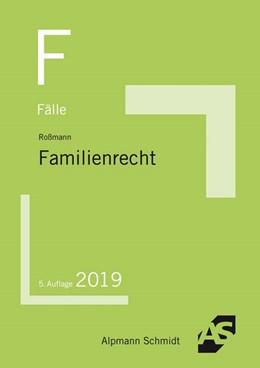 Abbildung von Roßmann | Fälle Familienrecht | 5. Auflage | 2019 | beck-shop.de