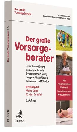 Abbildung von Der große Vorsorgeberater | 3. Auflage | 2019 | Patientenverfügung, Vorsorgevo...
