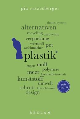 Abbildung von Ratzesberger   Plastik. 100 Seiten   1. Auflage   2019   beck-shop.de