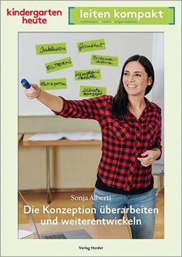 Abbildung von Alberti | Die Konzeption überarbeiten und weiterentwickeln | 1. Auflage | 2019 | beck-shop.de