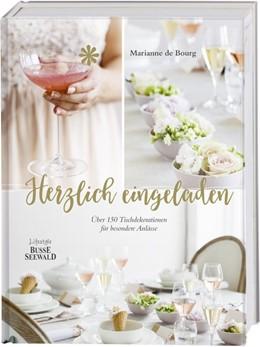 Abbildung von de Bourg | Herzlich eingeladen | 1. Auflage | 2019 | beck-shop.de