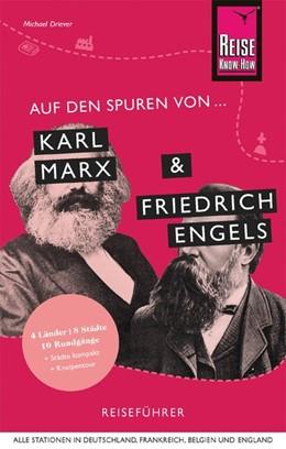 Abbildung von Driever | Auf den Spuren von Karl Marx und Friedrich Engels | 1. Auflage | 2020 | Reise Know-How Reiseführer