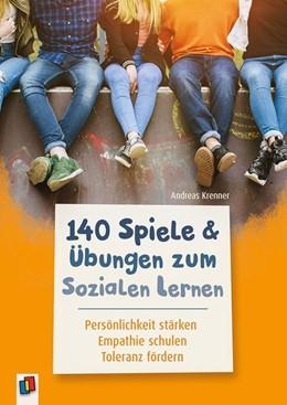 Abbildung von Krenner   140 Spiele und Übungen zum Sozialen Lernen   1. Auflage   2019   beck-shop.de