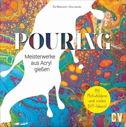 Abbildung von Rübenach / Jacobs | Pouring | 1. Auflage | 2019 | beck-shop.de
