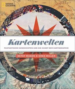 Abbildung von Mason / Miller | Kartenwelten | 1. Auflage | 2019 | beck-shop.de