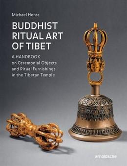 Abbildung von Henss | Buddhist Ritual Art of Tibet | 2020 | A Handbook on Ceremonial Objec...