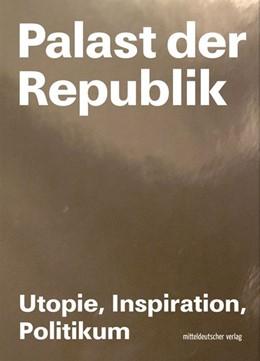 Abbildung von Kunsthalle Rostock / Neumann   Palast der Republik   1. Auflage   2019   beck-shop.de